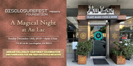 A Magical Night at Au Lac - Adrian's B'Earthday Celebration and Fundraiser tickets