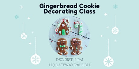 Gingerbread Cookie Decorating Class tickets