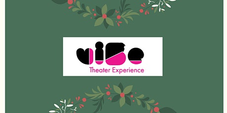 viBe Theater Holiday Dinner Party! tickets