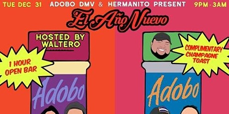 El Año Nuevo • Presented by ADOBO DMV + Hermanito tickets