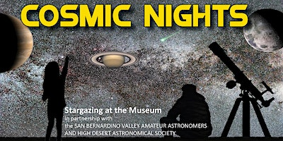 Cosmic Nights February 2020: Star Parties at the San Bernardino County Museum