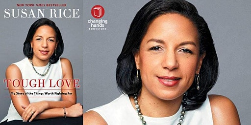 Changing Hands presents Susan Rice: Tough Love