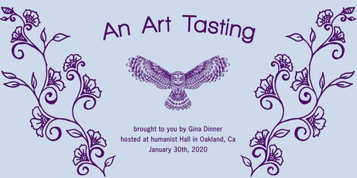 An Art Tasting (brought to you by Gina Dinner)