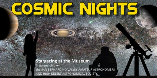 Cosmic Nights August 2020: Star Parties at the San Bernardino County Museum