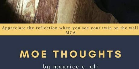 "POSTPONE___Poetry Book Release Celebration : ""Moe Thoughts "" by Maurice Ali tickets"