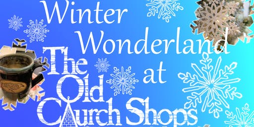 Winter Wonderland at the Old Church Shops