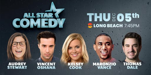 Maronzio Vance, Kelsey Cook, Thomas Dale, and more - All-Star Comedy
