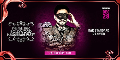 Pre-NYE 2020 Bollywood Masquerade Party in Denver tickets