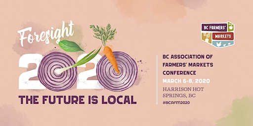 BC Farmers' Markets Conference 2020