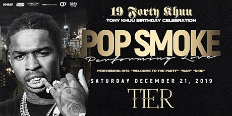Pop Smoke Live in Concert Tony 19 Forty Khuu Birthday Celebration tickets