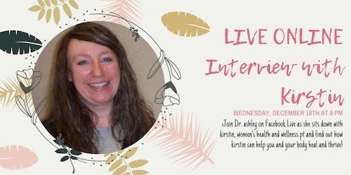 LIVE ONLINE Interview with Kirstin Bergman!