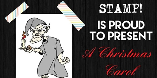 STAMP presents: A Christmas Carol
