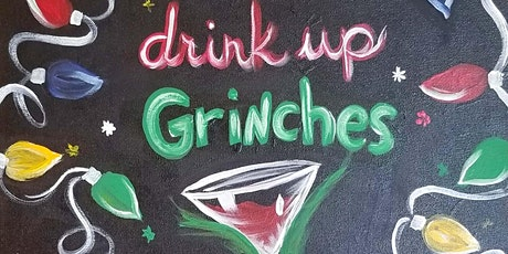 Drink Up Grinches Paint and Sip at Kenny's tickets