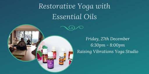 Restorative Yoga with Essential Oils