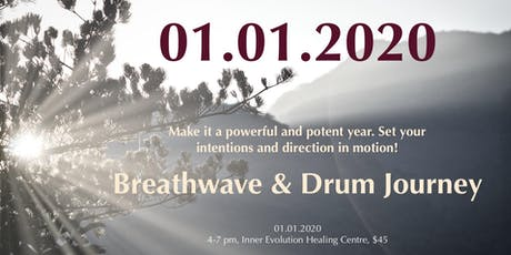 NEW YEAR & NEW DECADE! - a breathwave & drum journey tickets