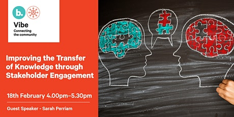 Improving the Transfer of Knowledge through Stakeholder Engagement tickets