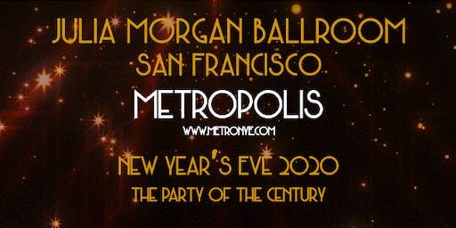 Metropolis NYE 2020, The Party of the Century at The Julia Morgan Ballroom