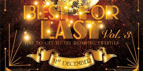 UV Lifestyle Presents: Best For Last NYE Party Vol. 3 tickets
