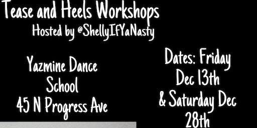 Tease and Heels Workshop