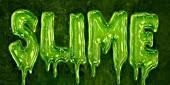 More Slime!