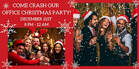 Come Crash Our Office Christmas Party! tickets