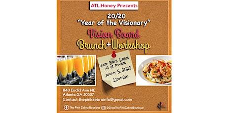 4th ANNUAL 20/20 Vision Board Brunch + Workshop tickets