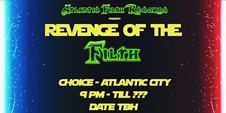 Revenge Of the Filth tickets