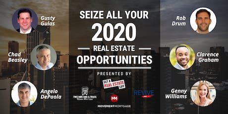 Seize Your 2020 Real Estate Opportunities! tickets
