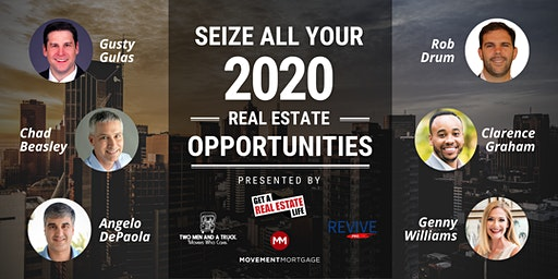 Seize Your 2020 Real Estate Opportunities!
