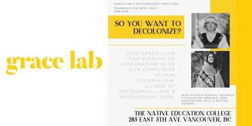 Grace Lab x Decolonizing Practices
