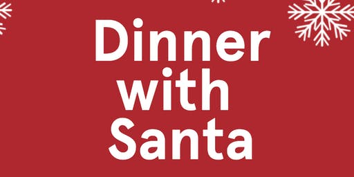 Dinner with Santa // Friday Session 2