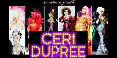 The Fabulous Ceri Dupree Show tickets