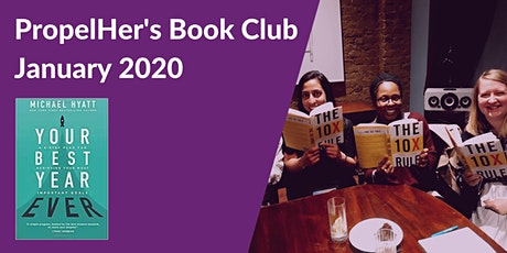 PropelHer's Book Club: January 2020 - Your Best Year Ever [online] tickets