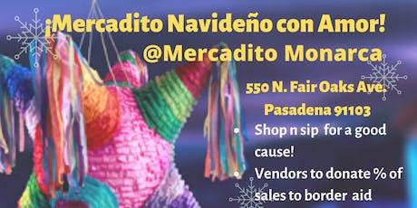 Mercadito Navideño con Amor! (Holiday Marketplace with Love) tickets
