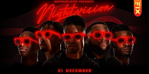 Broederliefde Presents: Nightvision