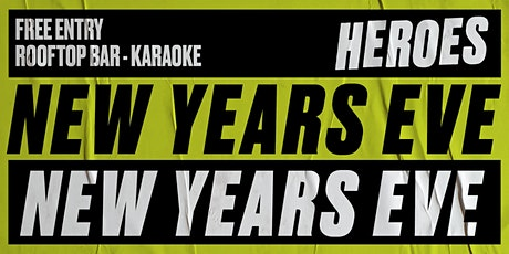 Heroes NYE Rooftop Party tickets