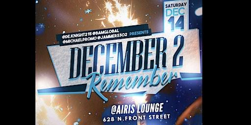 """December 2 Remember"""