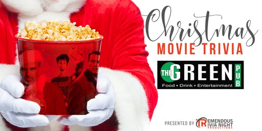 Christmas Movie Trivia Night at The Green Pub Vernon!