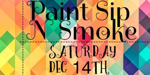 Paint Sip N Smoke