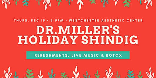 Dr. Miller's Holiday Party