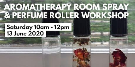 Aromatherapy Room Spray & Perfume Roller workshop tickets