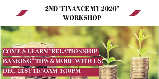 "2nd Finance my 2020 workshop ""Relationship Banking"""