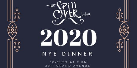 New Years Eve 2020 Dinner at Spillover tickets