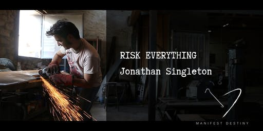 Risk Everything - Special Exhibition