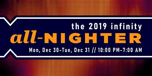 the 2019  high school infinity All Nighter