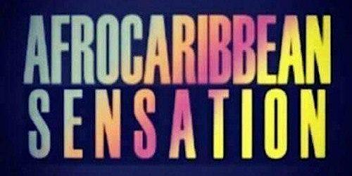 Afro Caribbean Sensation