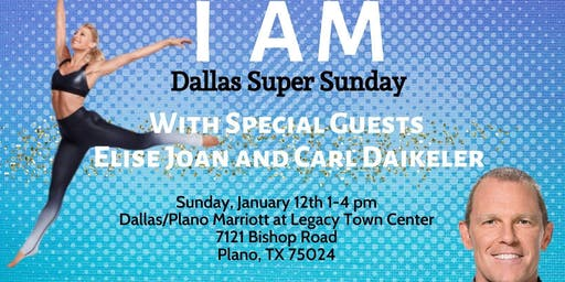 I AM: Dallas Super Sunday w/ Elise Joan & Carl Daikeler