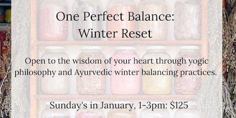 One Perfect Balance: Yoga & Ayurveda Winter Reset tickets