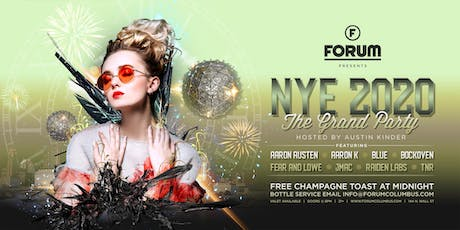 """NYE 2020 """"The Grand Party"""" THE FORUM tickets"""