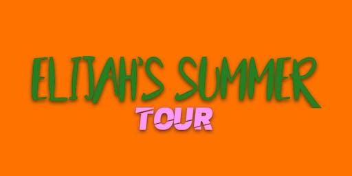 Elijah's Summer Tour